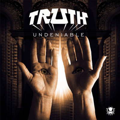 Truth - Undeniable - Unearthed Sounds