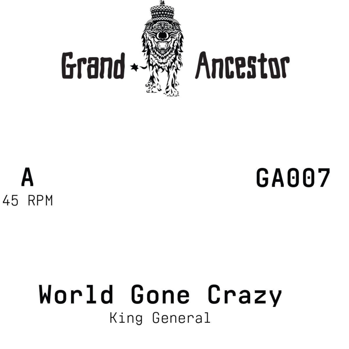 "King General / Adam Prescott - World Gone Crazy [Ltd 7"" Vinyl] , Vinyl - Grand Ancestor, Unearthed Sounds"