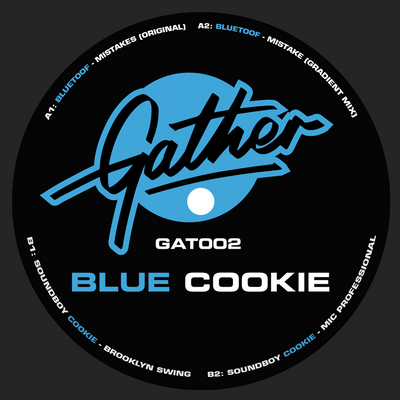 Bluetoof / Soundboy Cookie ‎- Blue Cookie EP - Unearthed Sounds