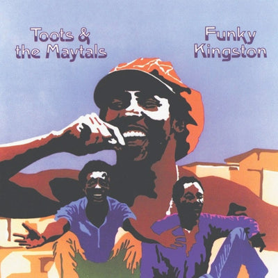 Toots & The Maytals - Funky Kingston [LP] - Unearthed Sounds
