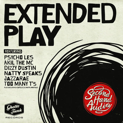 "Second Hand Audio - Extended Play (feat. Dizzy Dustin, Akil the MC, Psycho Les, Natty Speaks, Jazzarae & Too Many Ts) {2 x 12"" Vinyl) - Unearthed Sounds"