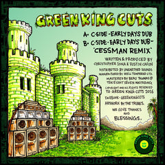 C-Side - Early Days Dub / Cessman Remix , Vinyl - Green King Cuts, Unearthed Sounds - 2