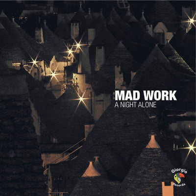 Mad Work - A Night Alone 12""