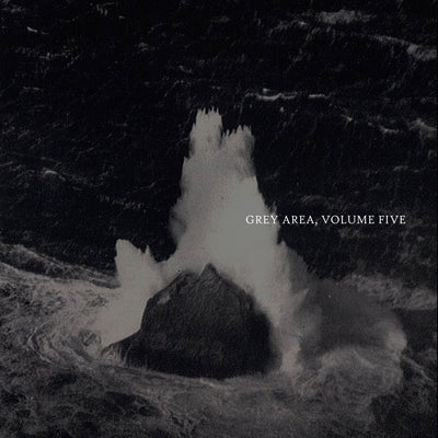 Unknown - Grey Area, Volume Five - Unearthed Sounds