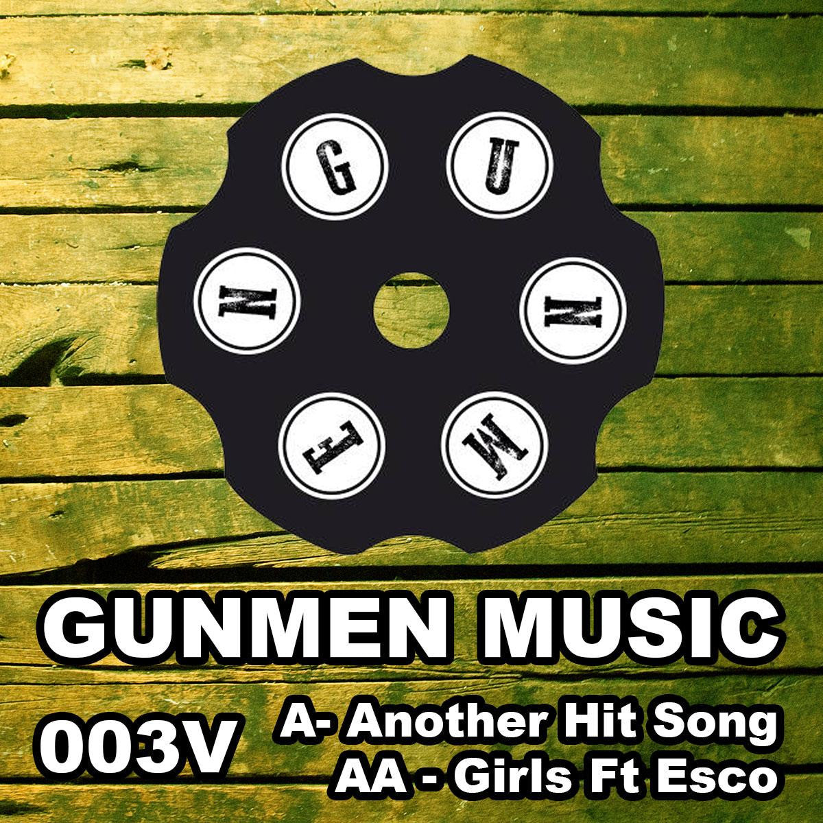 Gunmen - Another Hit Song / Girls , Vinyl - Gunmen, Unearthed Sounds