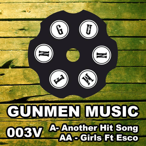 Gunmen - Another Hit Song / Girls