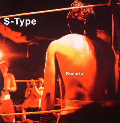 S-Type - Rosario - Unearthed Sounds