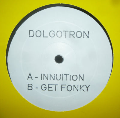 Dolgotron - Get Fonky / Innuition - Unearthed Sounds