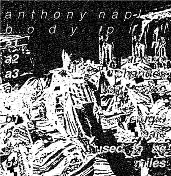 Anthony Naples - Body Pill - Unearthed Sounds
