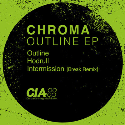 Chroma - Outline EP - Unearthed Sounds