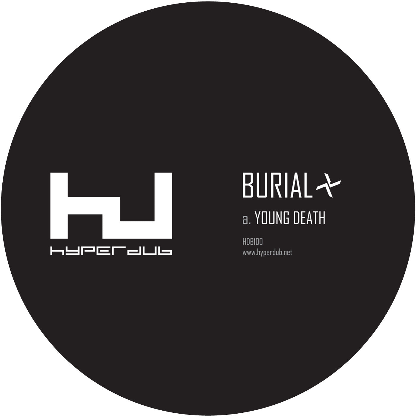 Burial - Young Death / Nightmarket [HDB100] , Vinyl - Hyperdub, Unearthed Sounds - 1