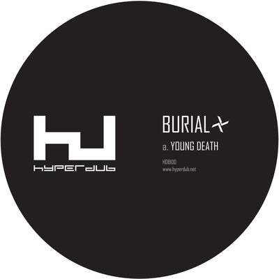 Burial - Young Death / Nightmarket [HDB100] - Unearthed Sounds, Vinyl, Record Store, Vinyl Records