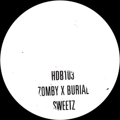 "Zomby x Burial - Sweetz [Hand-stamped 10"" Vinyl] , Vinyl - Hyperdub, Unearthed Sounds - 1"