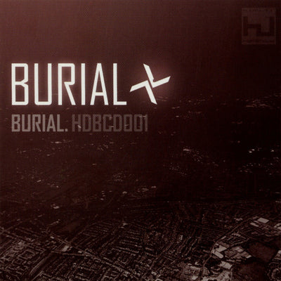 Burial - Burial [CD Edition] - Unearthed Sounds, Vinyl, Record Store, Vinyl Records
