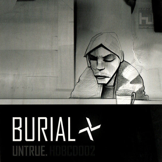 Burial ‎– Untrue [CD Edition] , CD - Hyperdub, Unearthed Sounds - 1