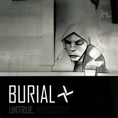 Burial ‎– Untrue [CD Edition] - Unearthed Sounds, Vinyl, Record Store, Vinyl Records