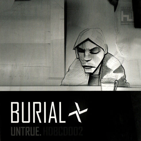 Burial ‎– Untrue [CD Edition]