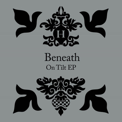 "Beneath - On Tilt EP [2 x 12""] - Unearthed Sounds"