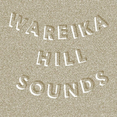 Wareika Hill Sounds - Mass Migration - Unearthed Sounds