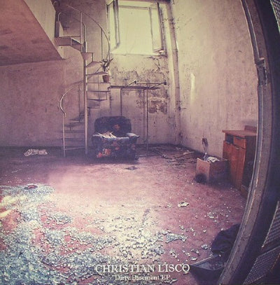 Christian Lisco - Dirty Basement EP - Unearthed Sounds
