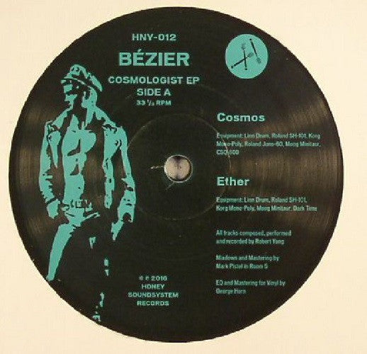 Bezier - Cosmologist , Vinyl - Honey Soundsystems, Unearthed Sounds