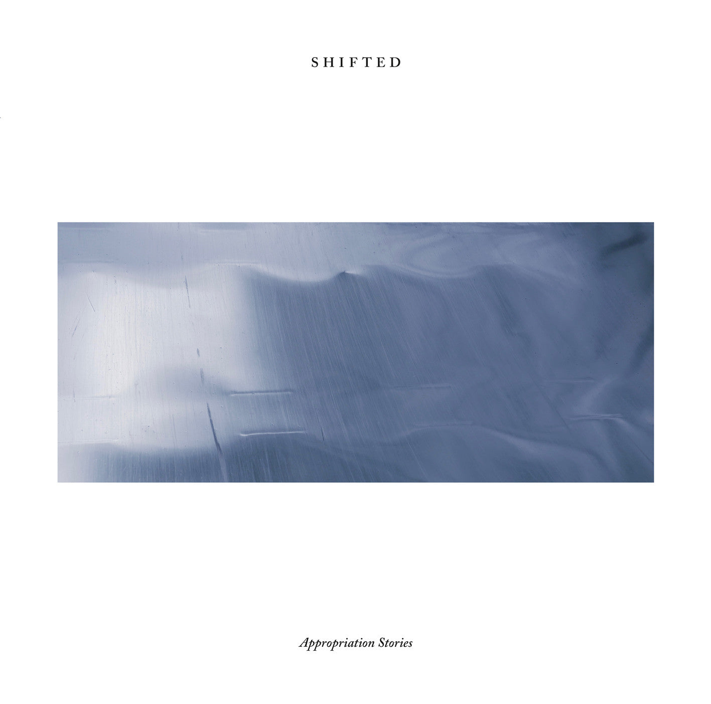 Shifted - Appropriation Stories [2xLP] , Vinyl - Hospital Productions, Unearthed Sounds