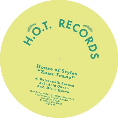 House of Style - Zanz Tranz , Vinyl - H.o.t. Records, Unearthed Sounds