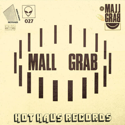Mall Grab - I Just Wanna , Vinyl - Hot Haus, Unearthed Sounds