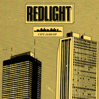 Redlight - City Jams EP [w/ DJ Deeon Remix] - Unearthed Sounds