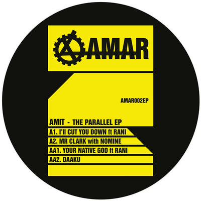 Amit - The Parallel EP - Unearthed Sounds