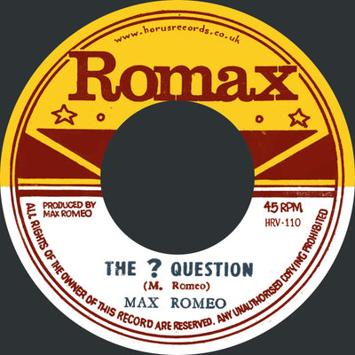 "Max Romeo - The ? Question / Rat Poison [7"" Vinyl] - Unearthed Sounds"