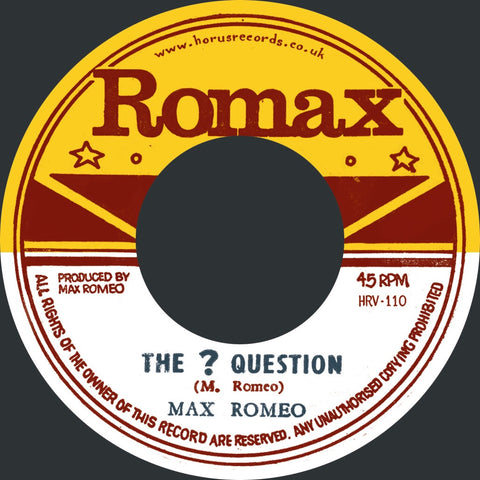 "Max Romeo - The ? Question / Rat Poison [7"" Vinyl]"