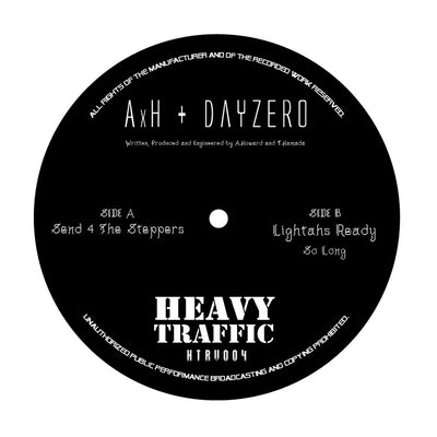 AxH & Dayzero - The Steppers / Lightahs Ready / So Long - Unearthed Sounds