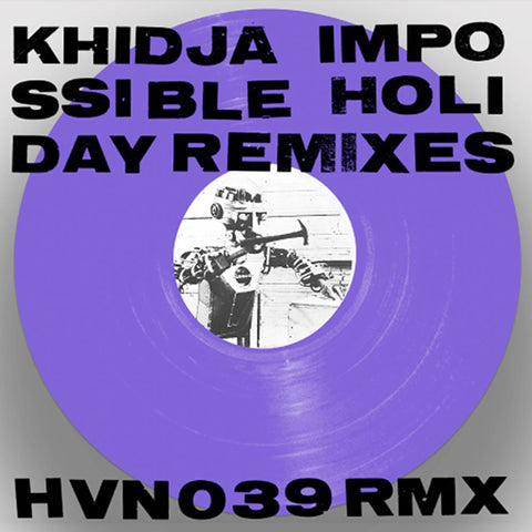 Khidja - Impossible Holiday Remixes