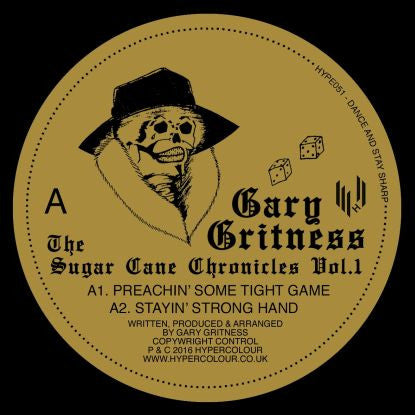 Gary Gritness - The Sugar Cane Chronicles - Unearthed Sounds