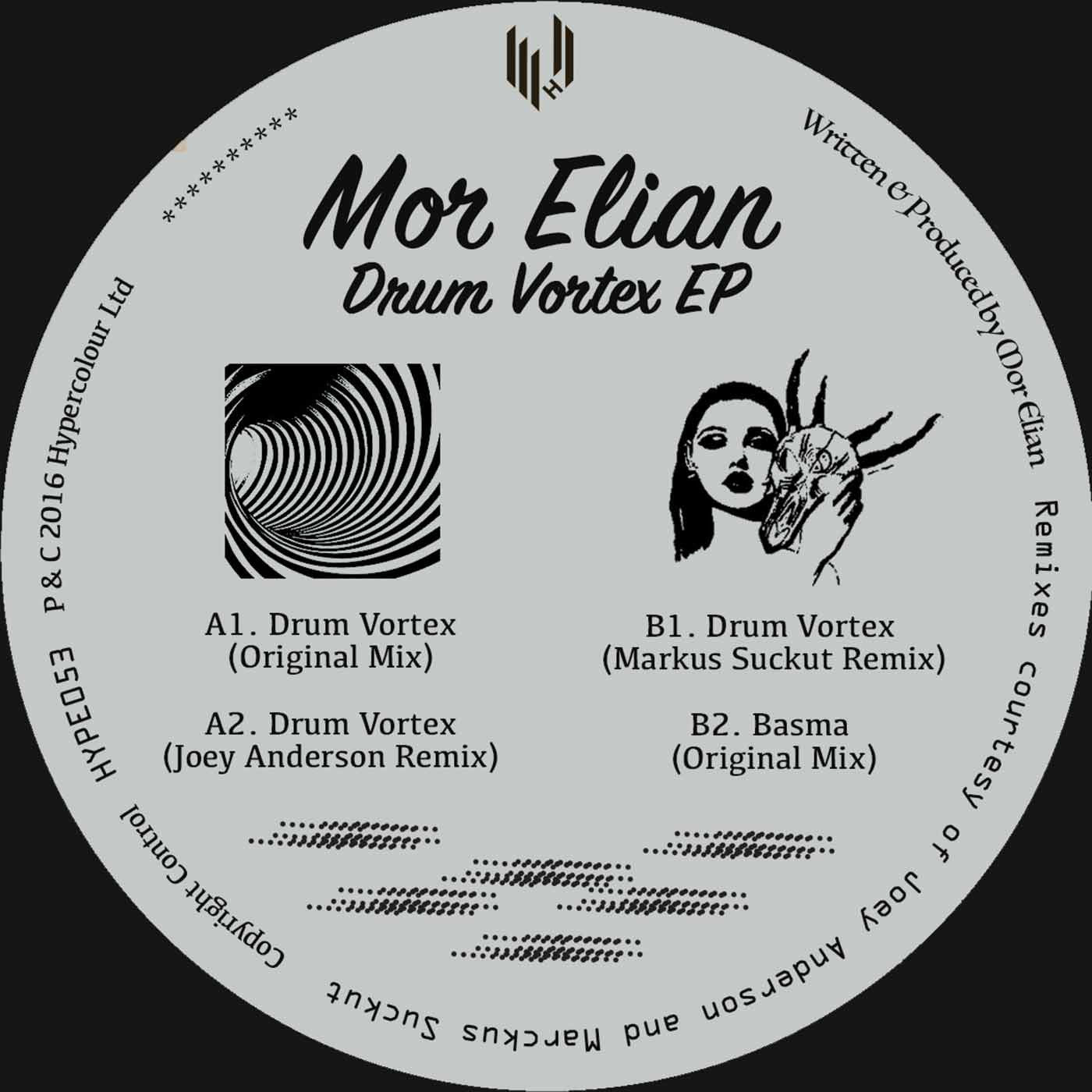 Mor Elian - Drum Vortex (Joey Anderson, Markus Suckut Remixes) , Vinyl - Hypercolour, Unearthed Sounds