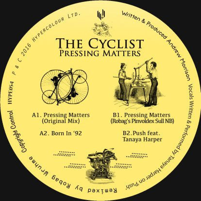 The Cyclist - Pressing Matters (incl. Robag Wruhme Remix) , Vinyl - Hypercolour, Unearthed Sounds