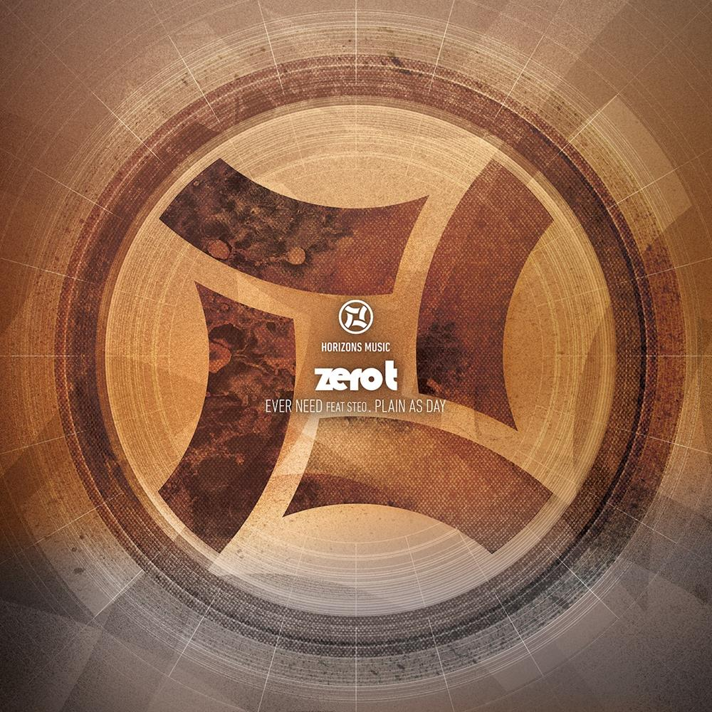 Zero T - Ever Need (feat. Steo) / Plain As Day , Vinyl - Horizons Music, Unearthed Sounds