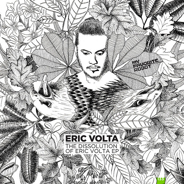 Eric Volta - The Dissolution of Eric Volta - Unearthed Sounds