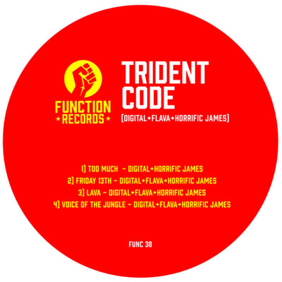 Trident Code (Digital, Flava & Horrific James) - Trident Code EP, Vol. 1 , Vinyl - Function Records, Unearthed Sounds