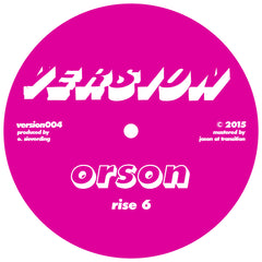 Orson - White Nights / Rise 6 - Unearthed Sounds