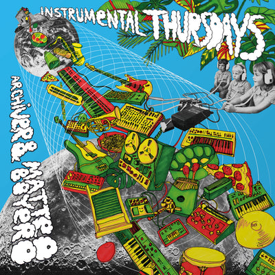 Archiver & Matteo Boyero - Instrumental Thursdays [180g] - Unearthed Sounds