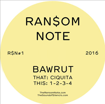 Bawrut - Ciquita (R$N Edit) - Unearthed Sounds