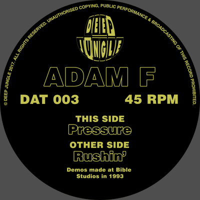 Adam F ‎- Pressure / Rushin' - Unearthed Sounds