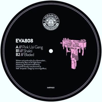 EVA808 - Pink Uzi Gang - Unearthed Sounds