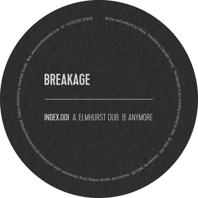 Breakage - Elmhurst Dub // Anymore - Unearthed Sounds