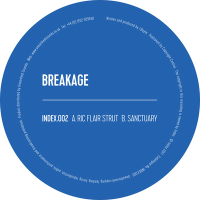 Breakage - Ric Flair Strut / Sanctuary - Unearthed Sounds