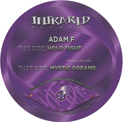 Adam F - Hold Tight / Mystic Dreams - Unearthed Sounds