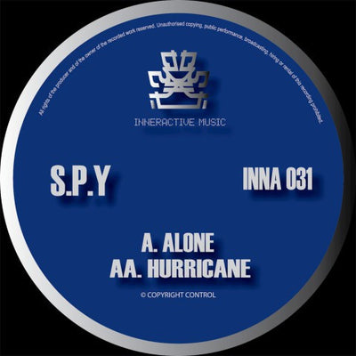 S.P.Y - Alone / Hurricane - Unearthed Sounds