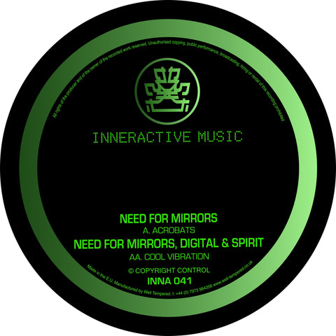 Need For Mirrors / Need For Mirrors, Digital & Spirit - Acrobats / Cool Vibration